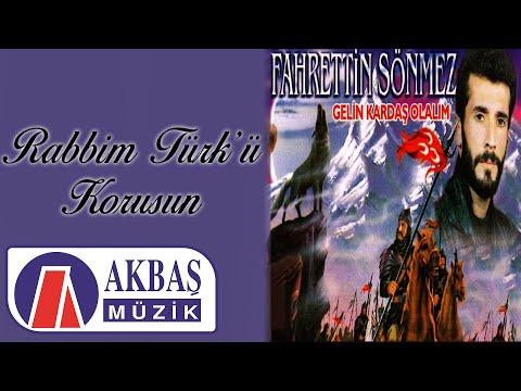 Fahrettin Sönmez - Rabbim Türkü Korusun