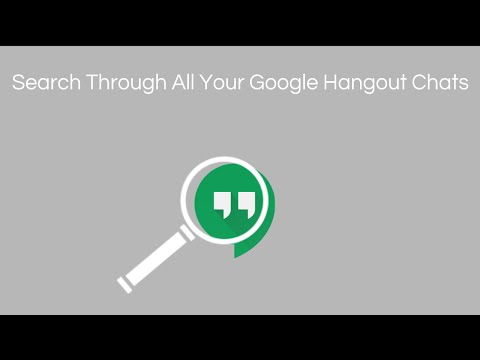 Search Through All Your Google Hangout Chats