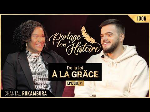 De la loi à la grâce - Partage Ton Histoire - (Chantal RUKAMBURA)