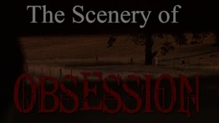 The Scenery of Obsession