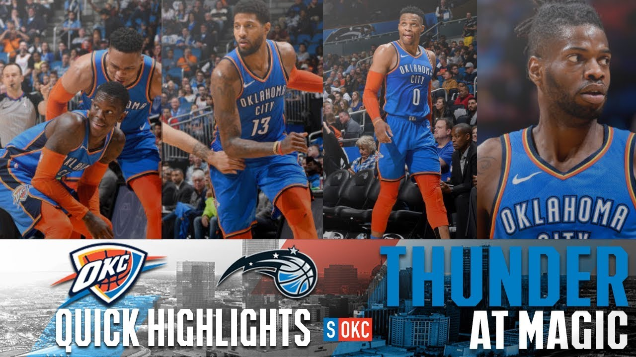 online retailer fe9d6 77ec3 Oklahoma City Thunder vs Orlando Magic: Quick Highlights | January 29th,  2019