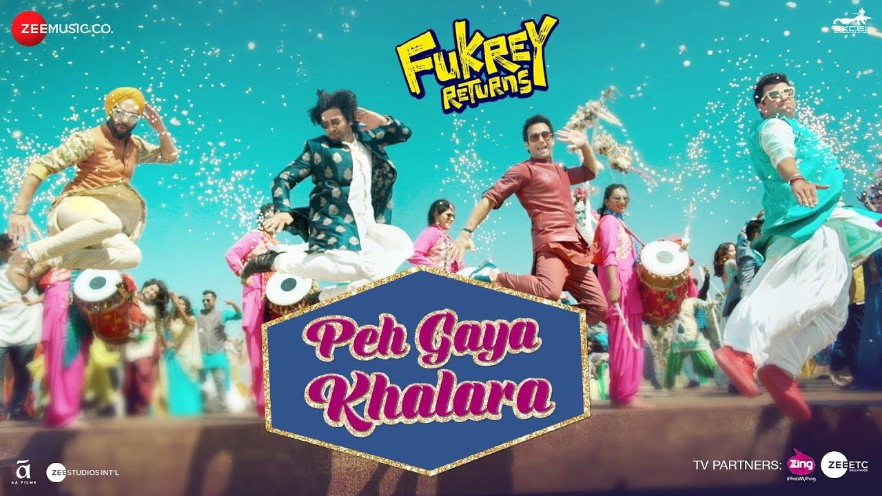 Download Peh Gaya Khalara |Fukrey Returns |Pulkit S, Varun S, Manjot Singh, Ali Fazal &Richa C |Jasleen Royal