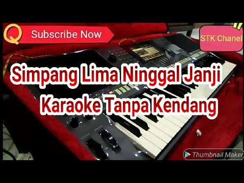 Simpang Lima Ninggal Janji Tanpa Kendang Karaoke Cover Dangdut Yamaha s770