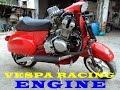 VESPA RACING ENGINE - NINJA Kalah SUARANYA