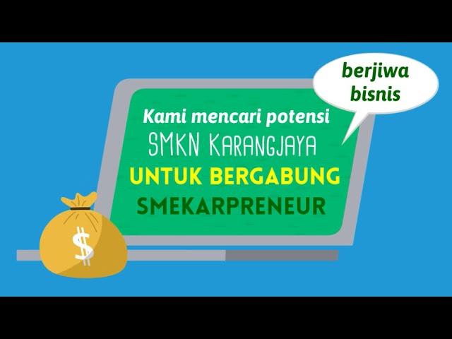 SMEKARPRENEUR SMKN Karangjaya