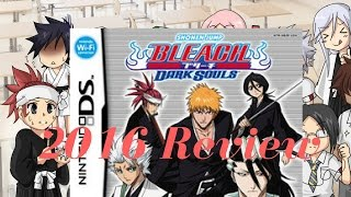 Bleach dark Souls ds 2016 review + ESHOP card Giveaway news