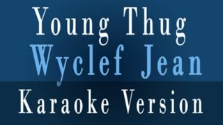 young thug wyclef jean download