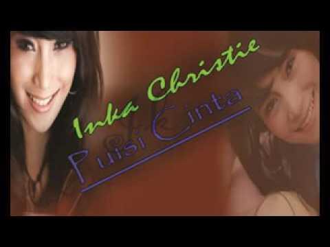 Inka Christie ~ Puisi Cinta