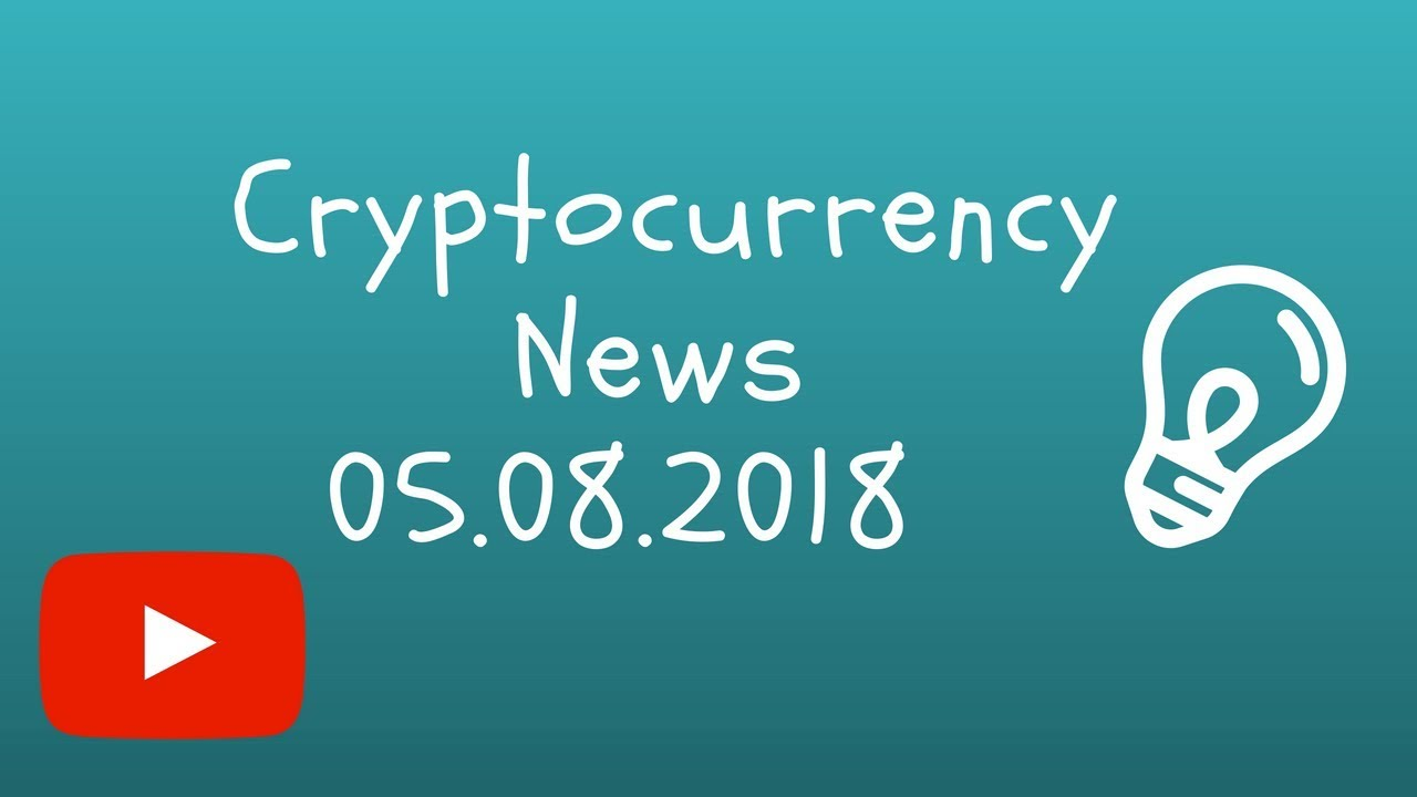 Fast Cryptocurrency News 05.08.2018