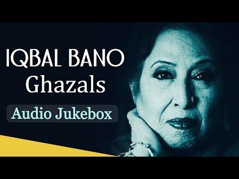Best Of Iqbal Bano Ghazals  {HD}- Jukebox - Top 10 Best Pakistani Ghazal Hits