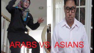 Arabs vs. Asians