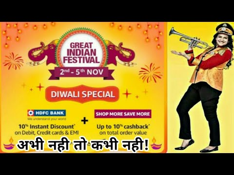 Amazon Great Indian Festival Sale 2nd - 5th Nov 10% Instant Discount + 10% Back Offer on HDFC Bank🔥