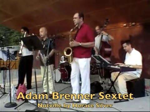 Nutville - Adam Brenner Sextet In Concert