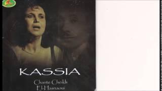 KASSIA chante Cheikh EL HASNAOUI - Truhad tadji iyi