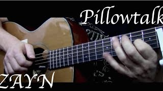 Zayn - Pillowtalk - Fingerstyle Guitar
