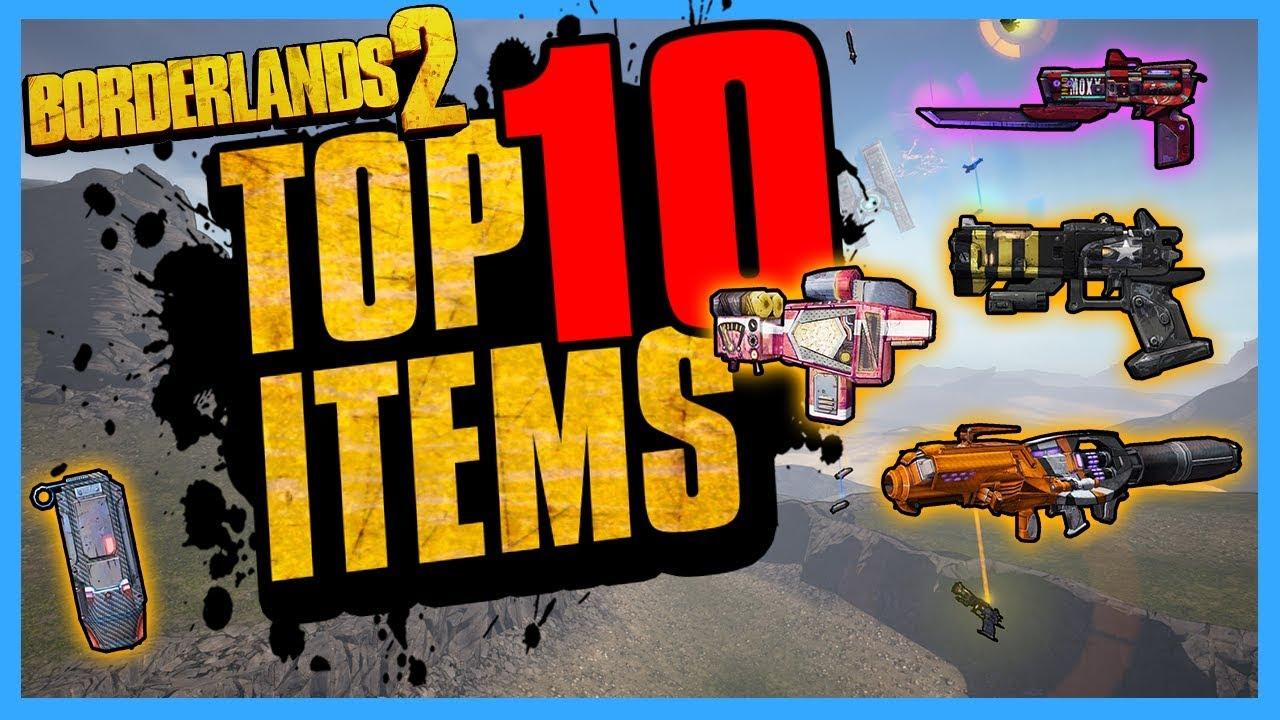 TOP 10 Best Items in Borderlands 2
