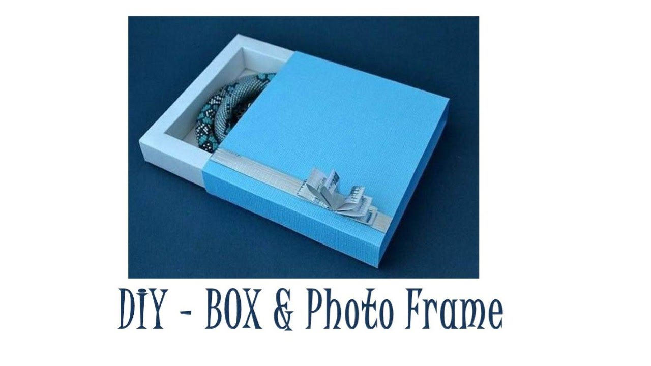 DIY - Photo Frame cum Gift Box - YouTube