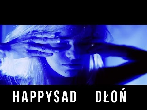 HAPPYSAD - DŁOŃ mp3