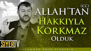 Allah'tan (cc) Hakkıyla Korkmaz Olduk | Muhammed Emin Yıldırım (Kısa Video)