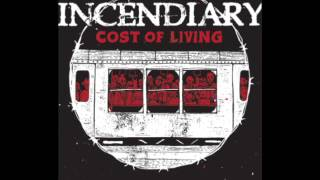 Incendiary - Force of Neglect