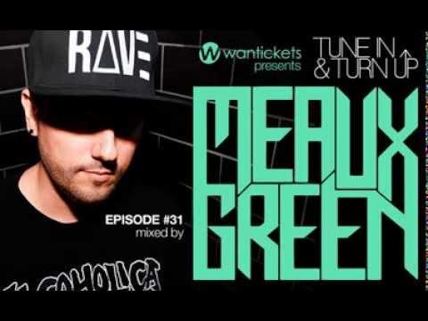 Meaux Green - Mixed - Wantpicks - Episode 31