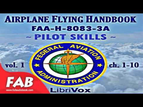 Airplane Flying Handbook FAA H 8083 3A   Vol  1 Full Audiobook by FEDERAL AVIATION ADMINISTRATION