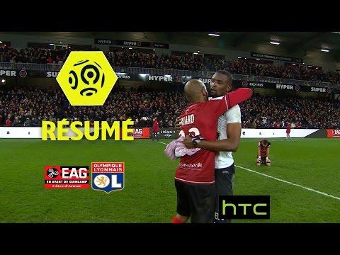 EA Guingamp - Olympique Lyonnais (2-1)  - Résumé - (EAG - OL) / 2016-17