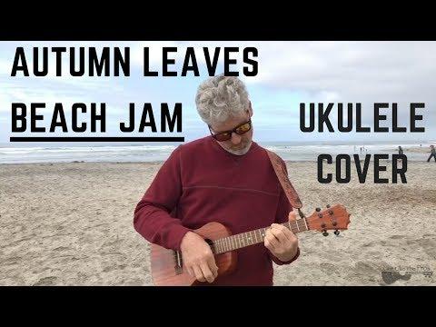 Autumn Leaves Ukulele Cover