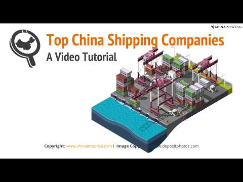 List of Forwarders & Shipping Companies in China: Video Tutorial