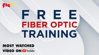 Free 2 Hour Fiber Optic Training
