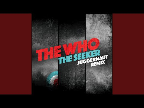 The Seeker Juggernaut Remix