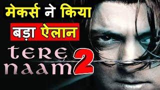 Tere Naam 2 के बनने को लेकर आई बड़ी खबर ये होगा बड़ा बदलाव। Tere Naam 2