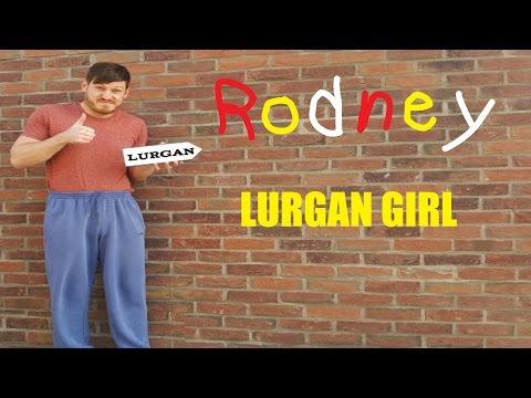 Rodney - Lurgan Girl (Galway Girl Parody)