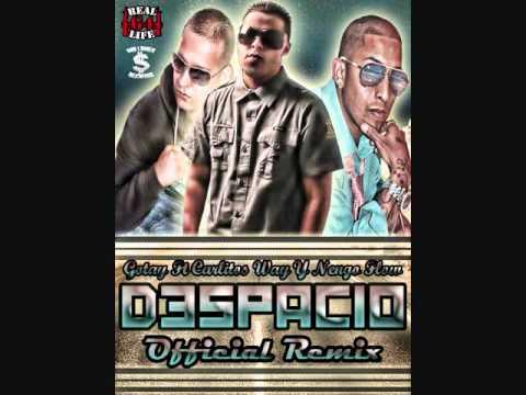 Gotay El Autentiko Ft Carlitos Way & Ñengo Flow - Despacio (Official Remix)