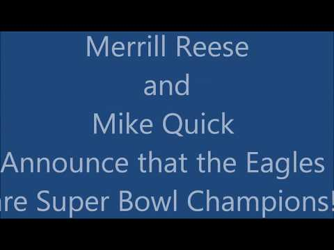 Eagles Superbowl Champs - Merrill Reese and Mike Quick Call it!