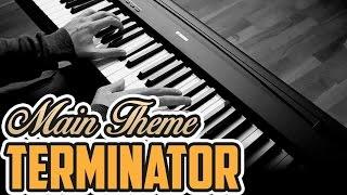 Terminator - Main Theme - Piano Cover
