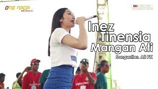 Inez - Mangan Ati | ONE NADA Live SUmberayu