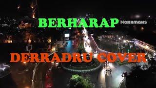 [1.55 MB] BERHARAP - DERRADRU COVER