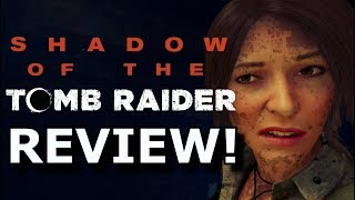 Shadow of the Tomb Raider Review! Glitchy Uncharted? (PS4/XboxOne)