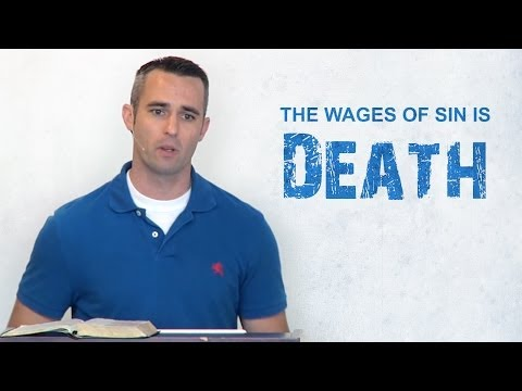 The Wages of Sin is Death - Scott Hayne