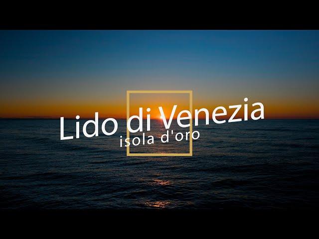 Lido di Venezia - Isola d'Oro