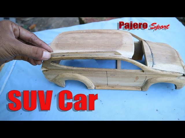 "How to make miniature SUV car ""PAJERO Sport"" From Wood."