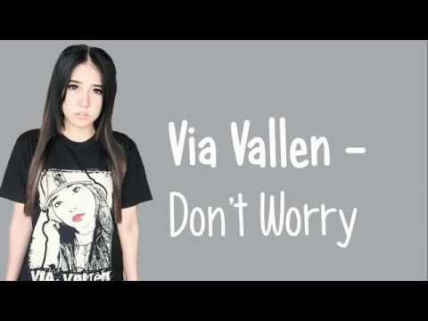 Lirik Lagu Via Vallen - Dont Worry | Lirik Lagu 2019