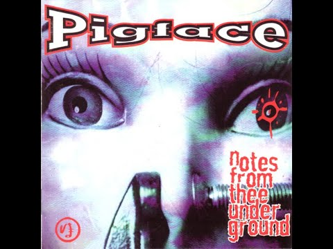 Pigface - Notes from Thee Underground  (1994) full album