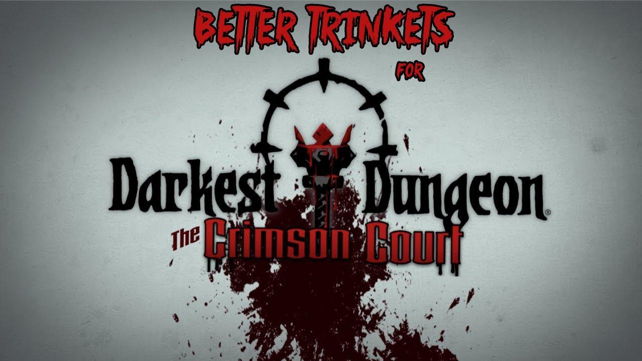 darkest dungeon best trinkets 2020 Better Trinkets Mod for Darkest Dungeon   YouTube