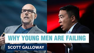Andrew Yang and Scott Galloway on why young men are failing | Yang Speaks