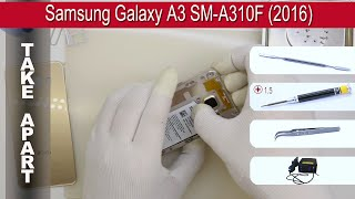 How to disassemble 📱 Samsung Galaxy A3 SM-A310 (2016) Take apart Tutorial