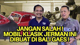 Download JANGAN SALAH ! MOBIL KLASIK JERMAN INI DIBUAT DI BALI GAES !