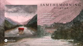Iamthemorning - Reprise of Light No Light (from Belighted)