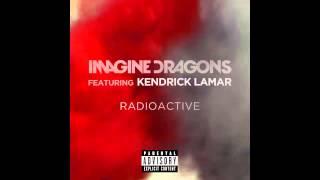 Imagine Dragons & Kendrick Lamar - Radioactive Remix (Grammy's Version Edit)